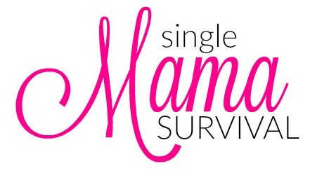 Single Mama Survival