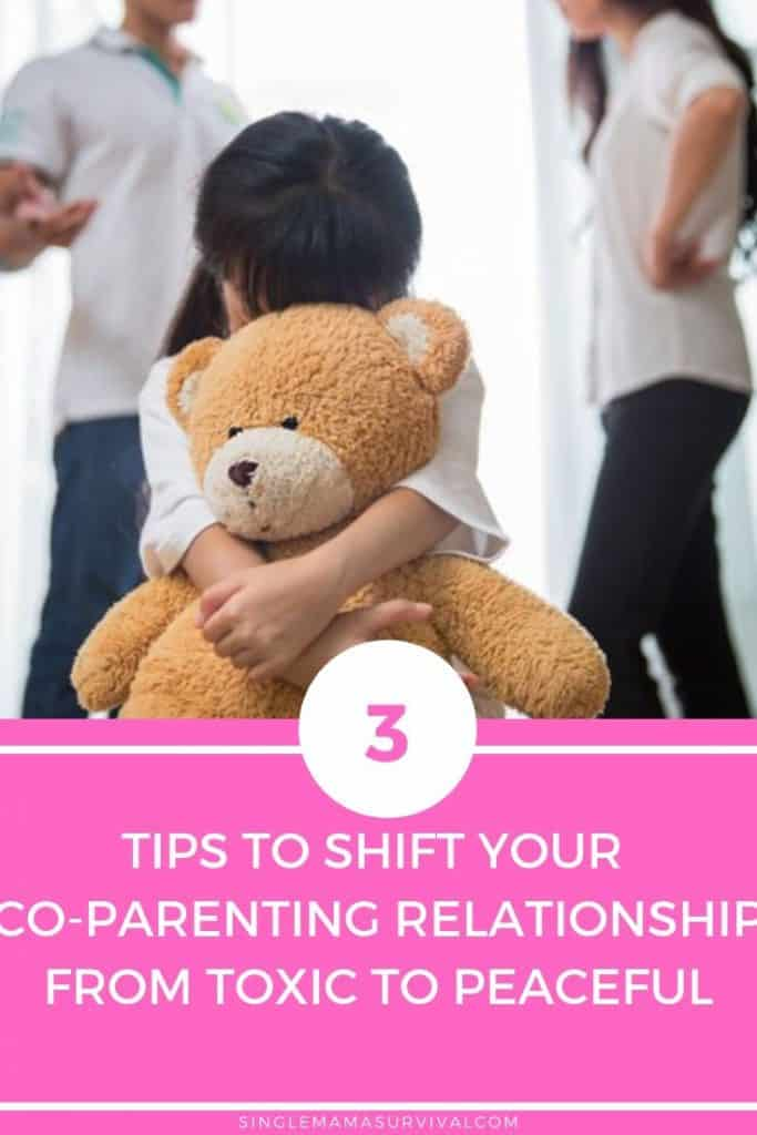 3 Tips to Shift Your Co-parenting Relationship from Toxic to